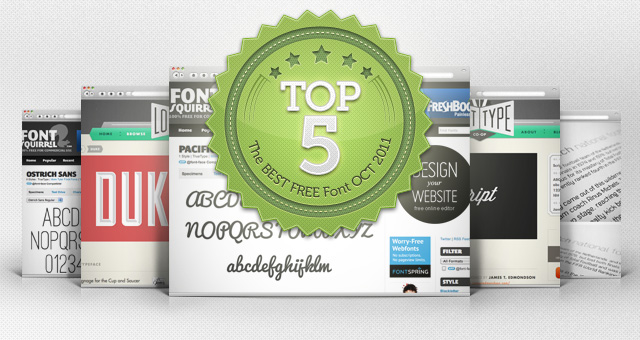 The top 5 best free font October 2011
